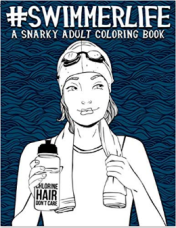 2018-11-09 15_32_05-Swimmer Life_ A Snarky Adult Coloring Book_ Amazon.co.uk_ Papeterie Bleu_ 978164